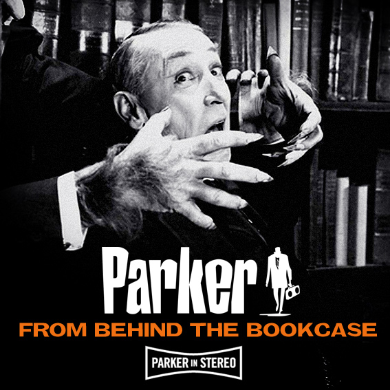 Parker - From Behind the Bookcase [2011]