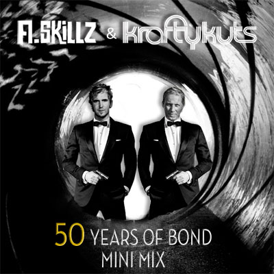 A.Skillz and Krafty Kuts - 50 Year of Bond Mini Mix
