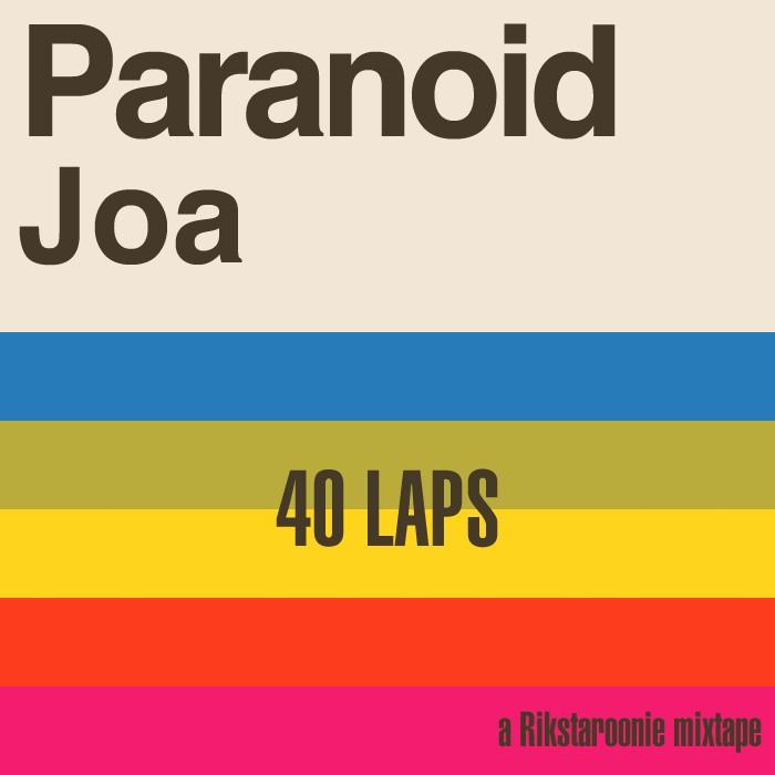 Rikstaroonie - Paranoid Joa 40 Laps