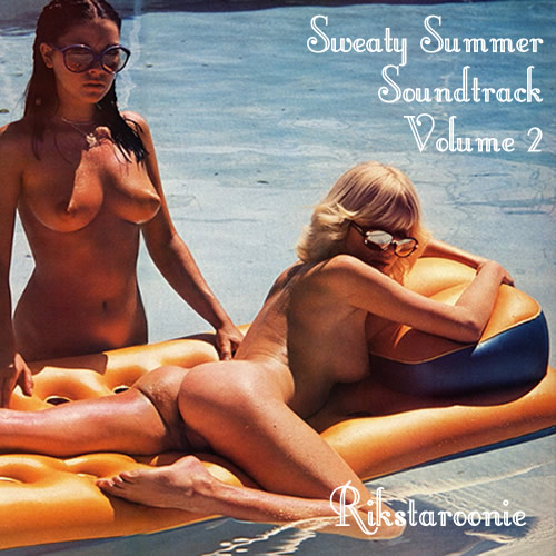 Rikstaroonie - Sweaty Summer Soundtrack Vol.2