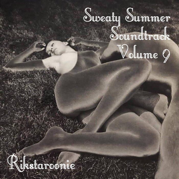 Rikstaroonie - Sweaty Summer Soundtrack Vol.9 cover